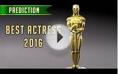 Oscar Winner Prediction: Best Actress