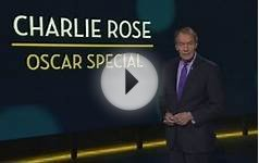 The Charlie Rose Show: Best Picture Nominees
