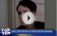 Top 10 Best Supporting Actress Oscar Winners